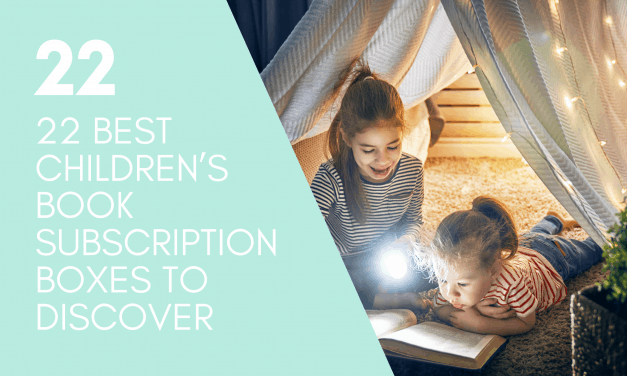 22 BEST CHILDREN'S BOOK SUBSCRIPTION BOXES TO DISCOVER